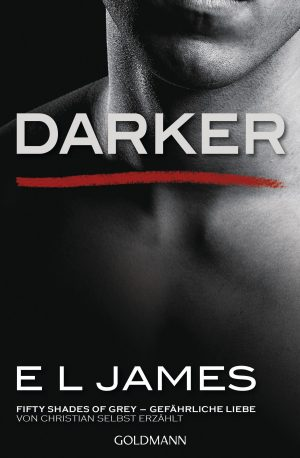Darker – Fifty Shades of Grey.